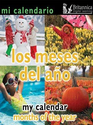 cover image of Mi calendario: Los meses del año