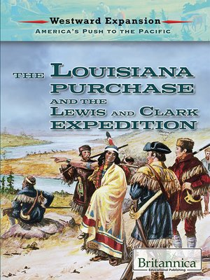 cover image of The Louisiana Purchase and the Lewis and Clark Expedition