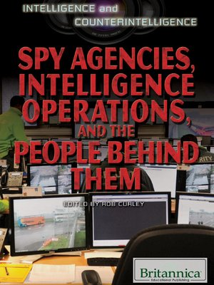 cover image of Spy Agencies, Intelligence Operations, and the People Behind Them