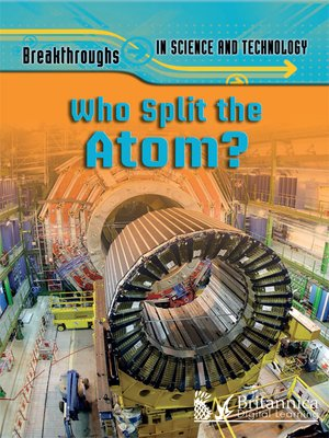 cover image of Who Split the Atom?
