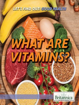 cover image of What Are Vitamins?