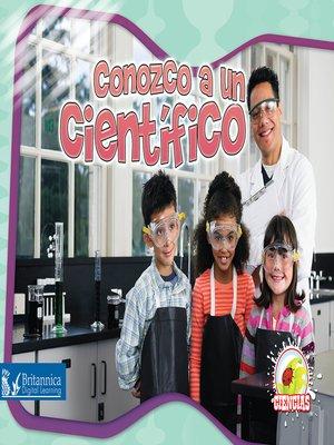 cover image of Conozco a un científico