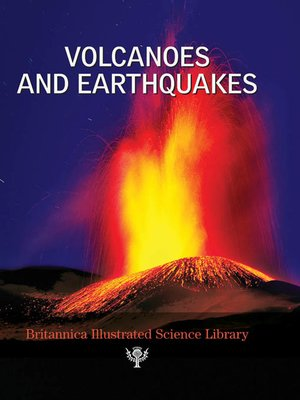 cover image of Britannica Illustrated Science Library: Volcanoes and Earthquakes