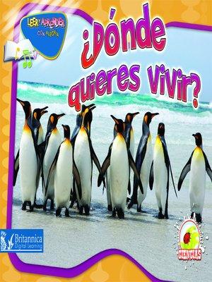 cover image of ¿Dónde quieres vivir? (Habitat Homes)