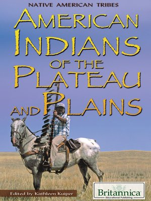 cover image of American Indians of the Plateau and Plains