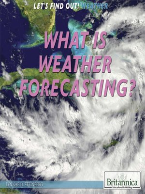 cover image of What Is Weather Forecasting?