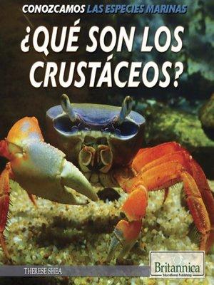 cover image of ¿Qué son los crustáceos?