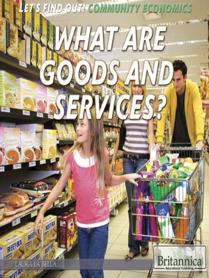 cover image of What Are Goods and Services?