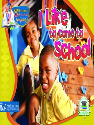 cover image of I Like to Come to School