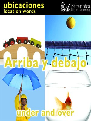 cover image of Arriba y debajo (Under and Over: Location Words)