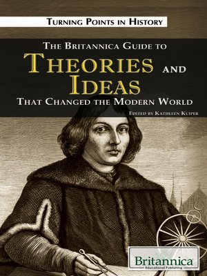 cover image of The Britannica Guide to Theories and Ideas That Changed the Modern World