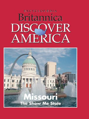 cover image of Missouri: The Show Me State