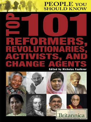 cover image of Top 101 Reformers, Revolutionaries, Activists, and Change Agents