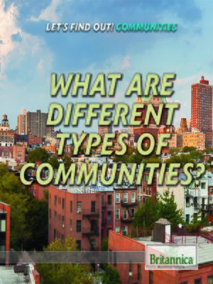 cover image of What Are Different Types of Communities?