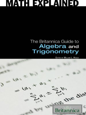 cover image of The Britannica Guide to Algebra and Trigonometry