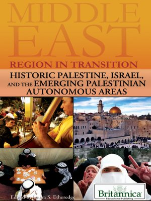 cover image of Historic Palestine, Israel, and the Emerging Palestinian Autonomous Areas