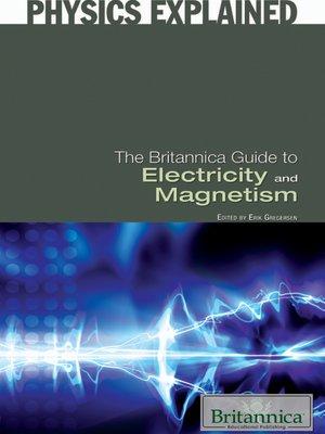 the britannica guide to electricity and magnetism by britannica rh overdrive com EB Library Britannica E-Books Icon