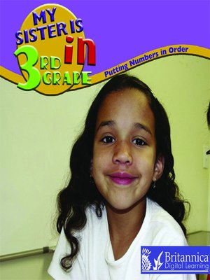 cover image of My Sister Is In the 3rd Grade