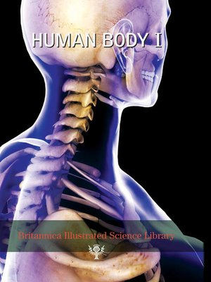 cover image of Britannica Illustrated Science Library: Human Body I