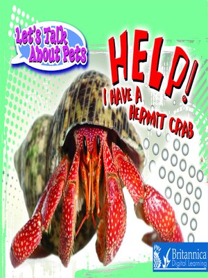 cover image of Help! I Have a Hermit Crab