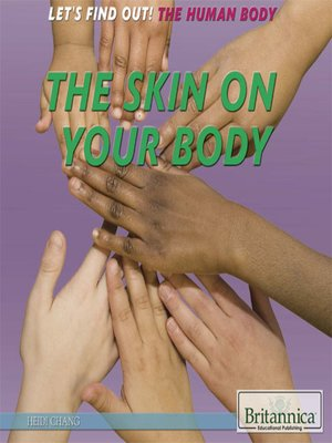 cover image of The Skin on Your Body