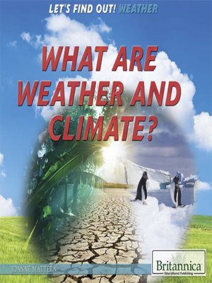 cover image of What Are Weather and Climate?