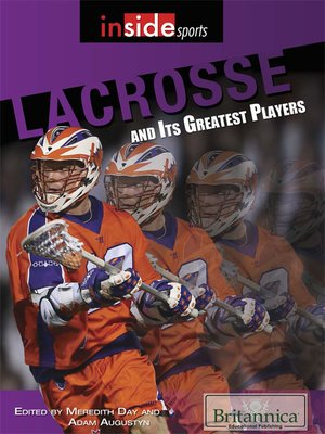 cover image of Lacrosse and Its Greatest Players