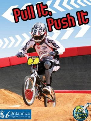 cover image of Pull It, Push It