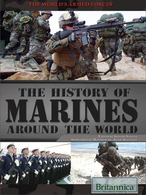 cover image of The History of Marines Around the World