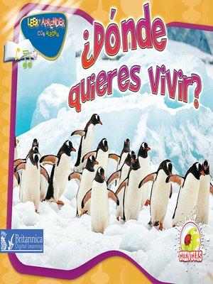 cover image of ¿Dónde quieres vivir?