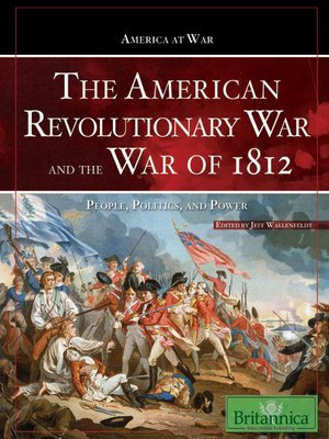 cover image of The American Revolutionary War and The War of 1812