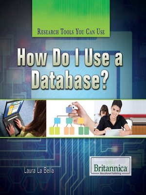 cover image of How Do I Use a Database?