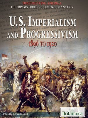 cover image of U. S. Imperialism and Progressivism