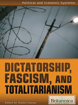 cover image of Dictatorship, Fascism, and Totalitarianism