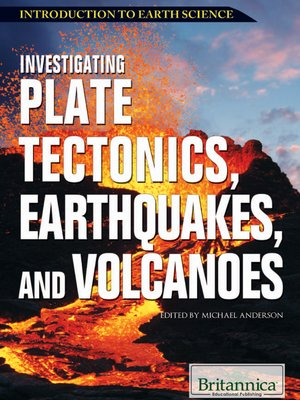 cover image of Investigating Plate Tectonics, Earthquakes, and Volcanoes