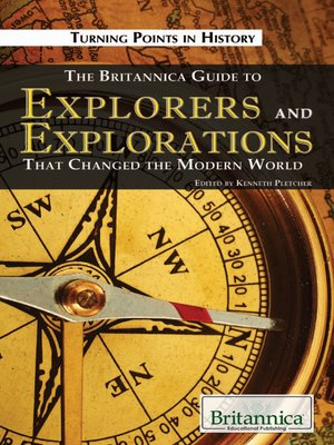cover image of The Britannica Guide to Explorers and Explorations That Changed the Modern World