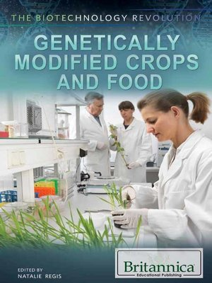 cover image of Genetically Modified Crops and Food