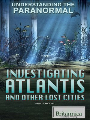 cover image of Investigating Atlantis and Other Lost Cities
