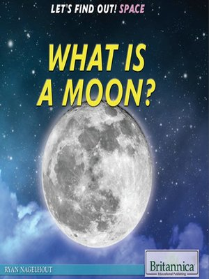 cover image of What Is a Moon?