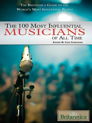 cover image of The 100 Most Influential Musicians of All Time