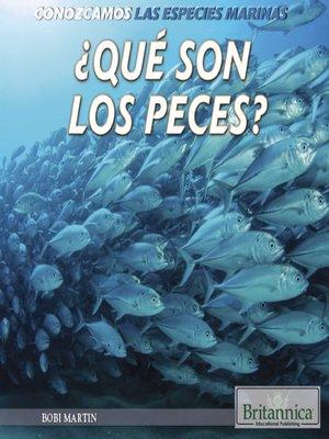 cover image of ¿Qué son los peces?