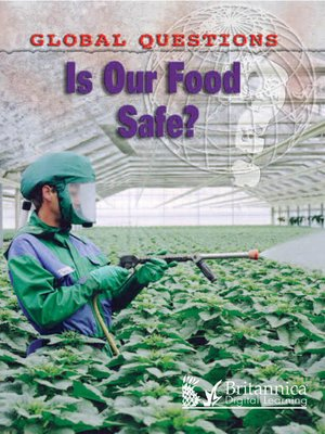 cover image of Is Our Food Safe?