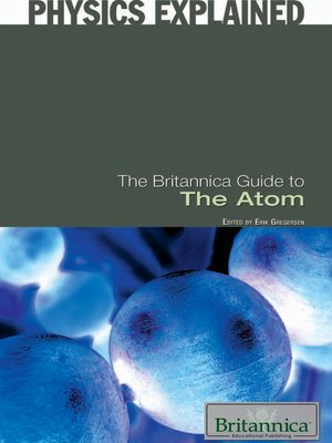 cover image of The Britannica Guide to the Atom