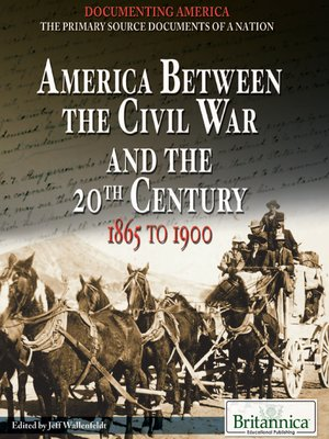 cover image of America Between the Civil War and the 20th Century