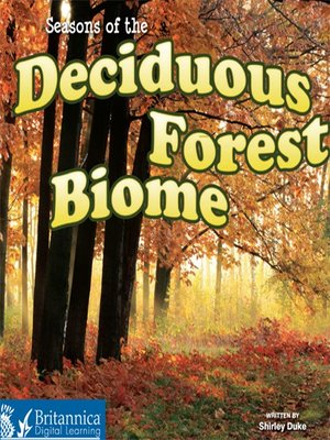 cover image of Seasons of the Decidous Forest Biome
