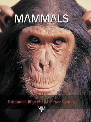 cover image of Britannica Illustrated Science Library: Mammals