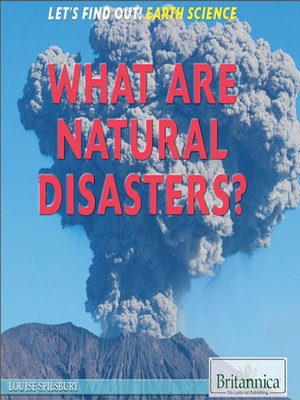 cover image of What Are Natural Disasters?