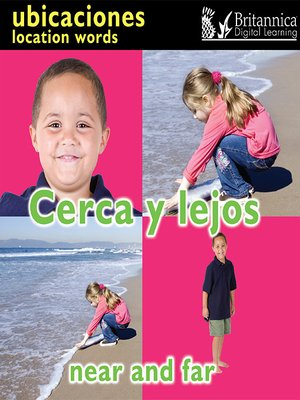 cover image of Cerca y lejos (Near and Far: Location Words)