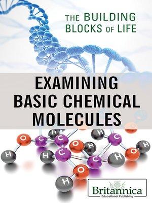 cover image of Examining Basic Chemical Molecules