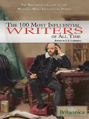 cover image of The 100 Most Influential Writers of All Time